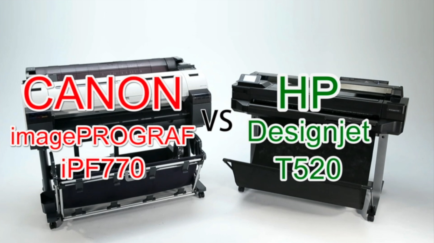 Canon iPF770 Vs HP T520 graphic
