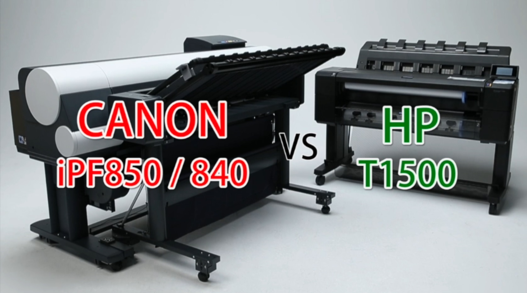 Canon iPF840/850 Vs HP T1500 graphic