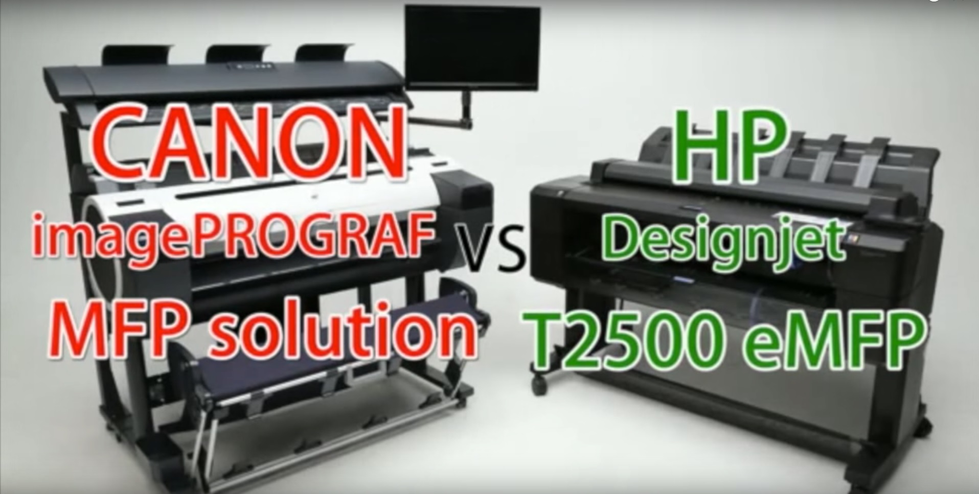 Canon iPF780MFP Vs HP T2500 eMFP graphic