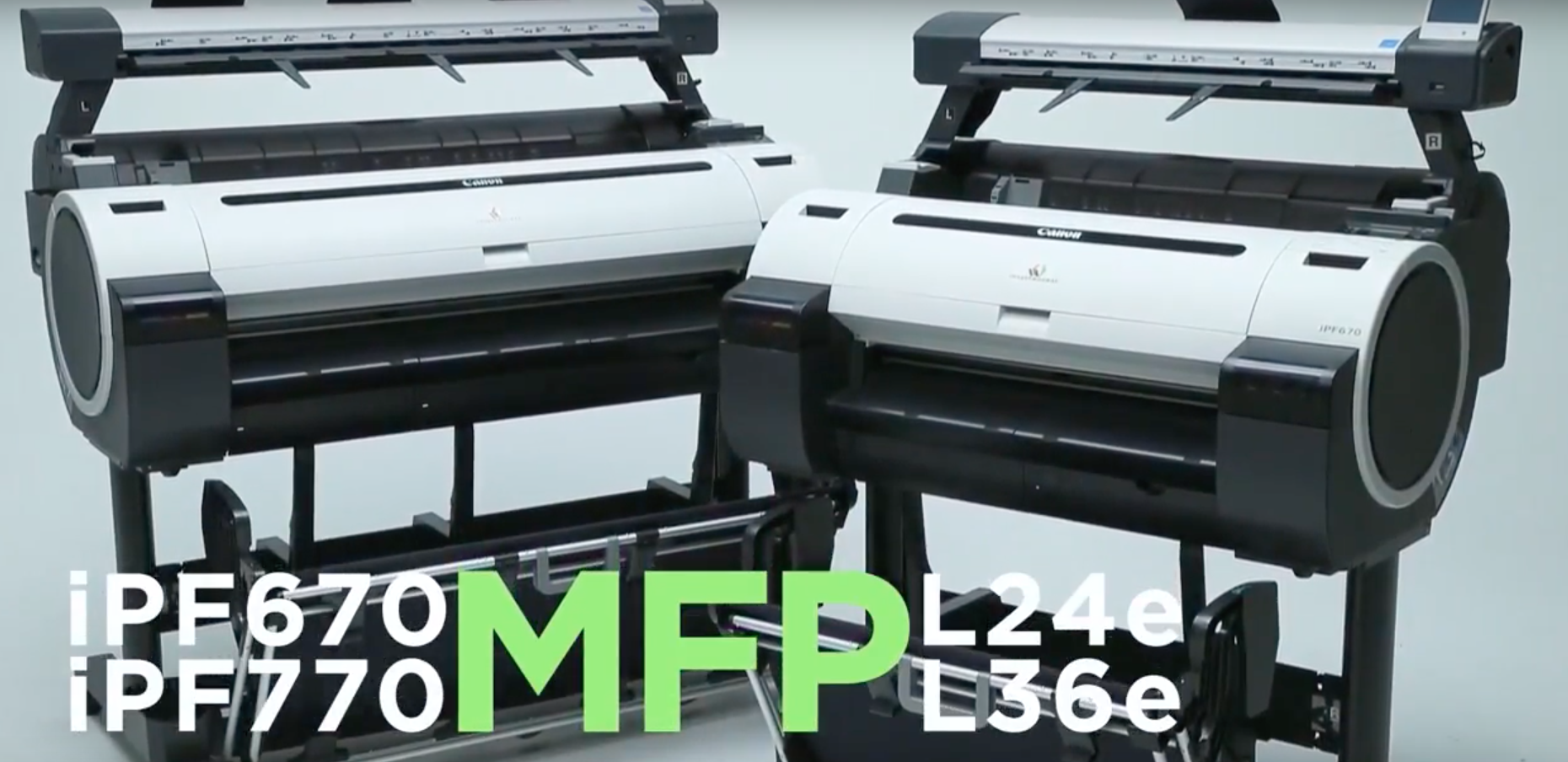 Canon imagePROGRAF 670 L24e and 770 L36e MFP Series graphic